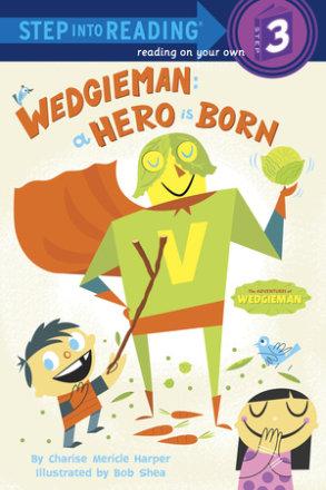 Wedgieman: A Hero Is Born (ebk)