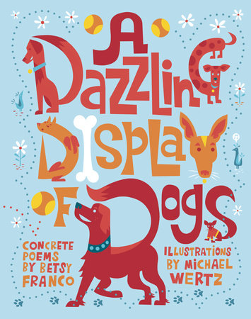 A Dazzling Display of Dogs by