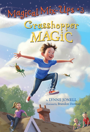 Grasshopper Magic by Lynne Jonell