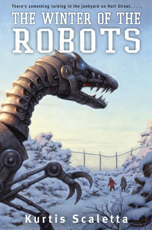The Winter of the Robots by Kurtis Scaletta
