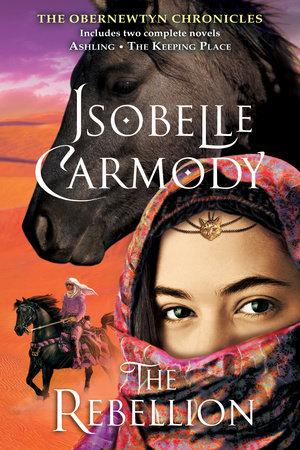 The Rebellion by Isobelle Carmody