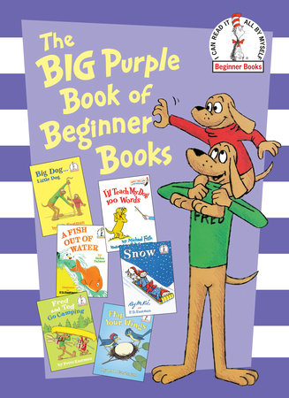The Big Purple Book of Beginner Books by Peter Eastman, P.D. Eastman, Helen Palmer and Michael Frith