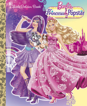Princess and the Popstar Little Golden Book (Barbie) by