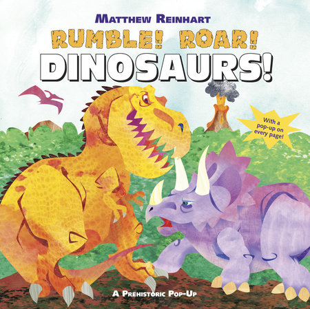 Rumble! Roar! Dinosaurs! by