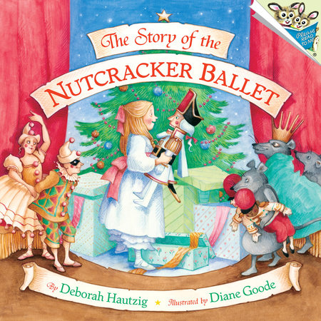 The Story of the Nutcracker Ballet by