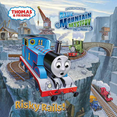 Risky Rails! (Thomas & Friends) by