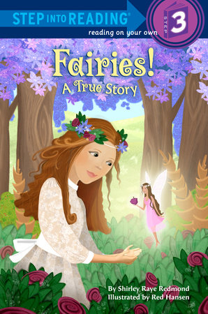 Fairies! A True Story by Shirley Raye Redmond