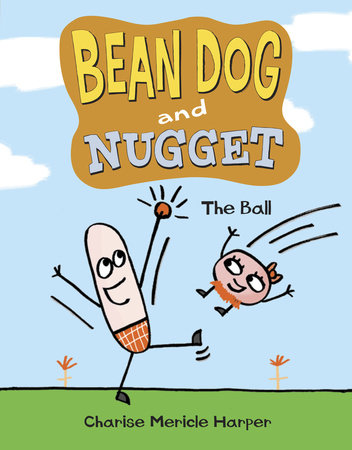 Bean Dog and Nugget: The Ball by