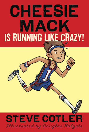 Cheesie Mack Is Running like Crazy! by