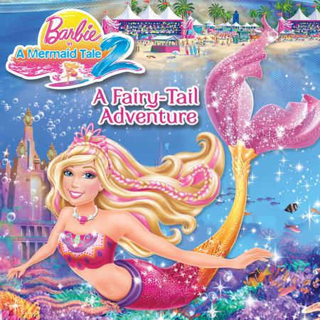 A Fairy-Tail Adventure (Barbie) by