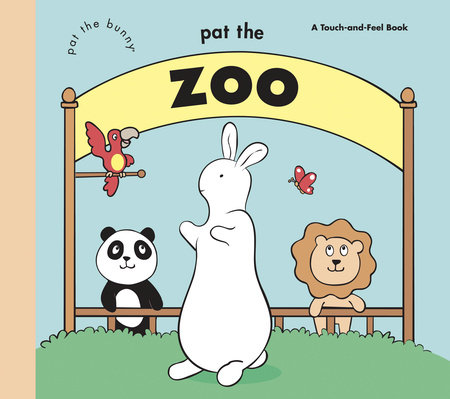 Pat the Zoo (Pat the Bunny) by