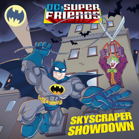 Skyscraper Showdown (DC Super Friends) by Billy Wrecks