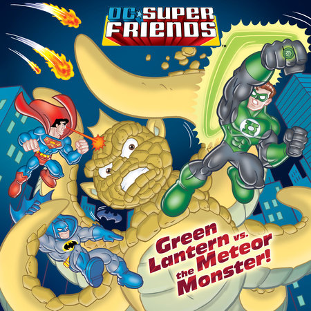 Green Lantern vs. the Meteor Monster! (DC Super Friends) by