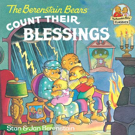 The Berenstain Bears Count Their Blessings by Stan Berenstain and Jan Berenstain
