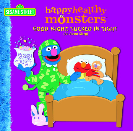 Good Night, Tucked in Tight (All About Sleep) (Sesame Street) by