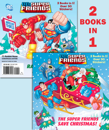 The Super Friends Save Christmas/Race to the North Pole (DC Super Friends) by