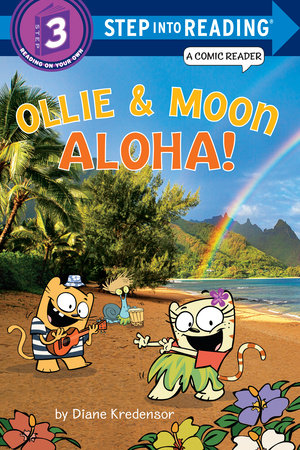 Ollie & Moon: Aloha! (Step into Reading Comic Reader) by
