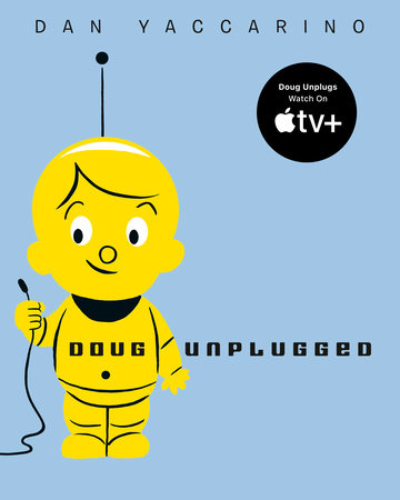 Doug Unplugged