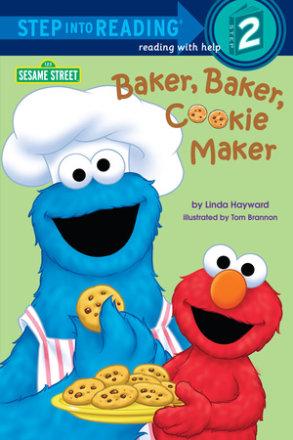 Baker, Baker, Cookie Maker (sesame Street) (ebk)