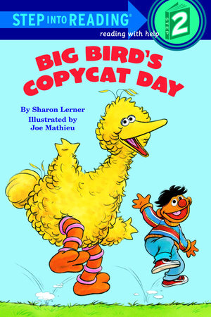 Big Bird's Copycat Day (sesame Street) (ebk)