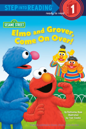 Elmo And Grover, Come On Over (sesame Street) (ebk)