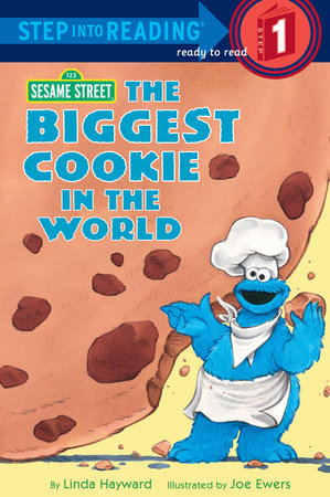 The Biggest Cookie in the World (Sesame Street) by