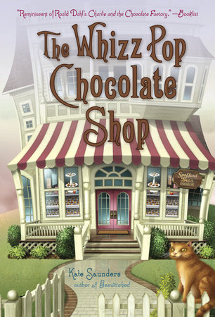The Whizz Pop Chocolate Shop by