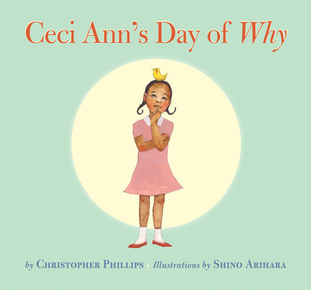 Ceci Ann's Day of Why by