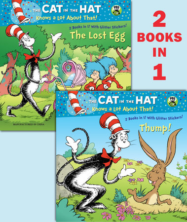 Thump!/The Lost Egg (Dr. Seuss/Cat in the Hat) by Tish Rabe