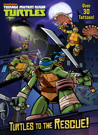Turtles to the Rescue! (Teenage Mutant Ninja Turtles) by