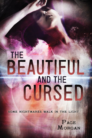 The Beautiful and the Cursed by