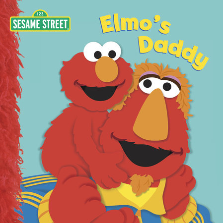 Elmo's Daddy by