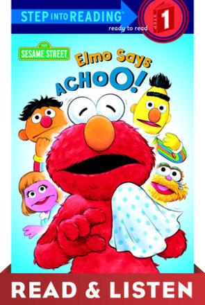 Elmo Says Achoo! (sesame Street): Read & Listen Edition (ebk)