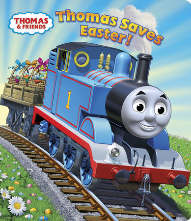 Thomas Saves Easter! (Thomas & Friends) by
