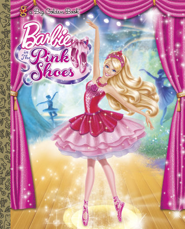Barbie in the Pink Shoes (Barbie) by