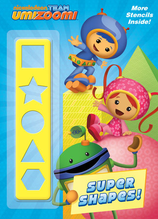 Super Shapes! (Team Umizoomi) by