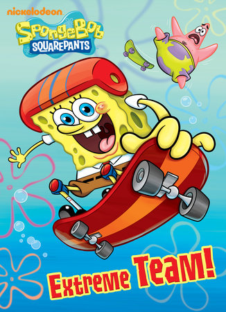 Extreme Team! (SpongeBob SquarePants) by
