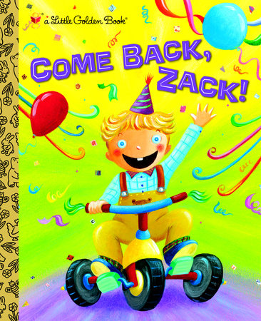 Come Back, Zack! by