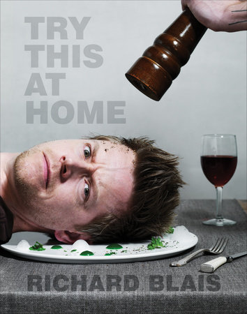 Try This at Home by Richard Blais
