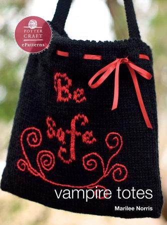 Vampire Totes by Marilee Norris