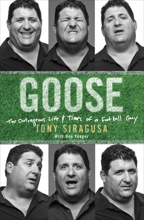 Goose by Tony Siragusa