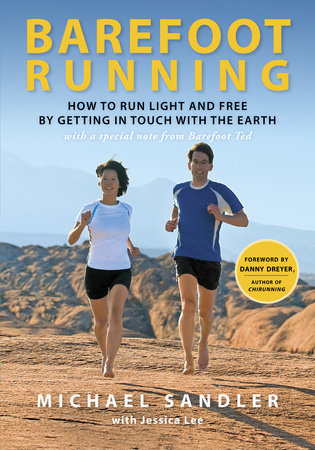 Barefoot Running by Jessica Lee and Michael Sandler