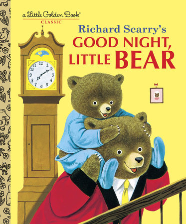 Good Night, Little Bear by Patsy Scarry