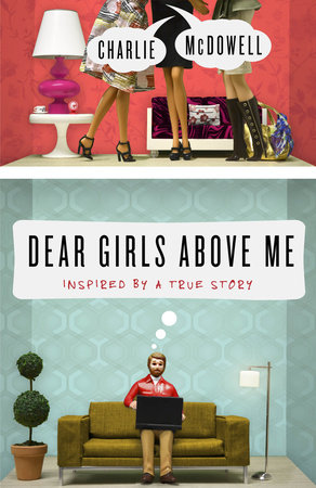 Dear Girls Above Me by Charles McDowell