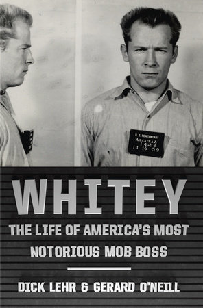Whitey by Gerard O'Neill and Dick Lehr