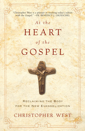 At the Heart of the Gospel by