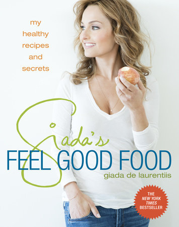 Giada's Feel Good Food by
