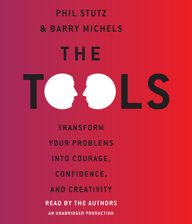 The Tools by Phil Stutz and Barry Michels