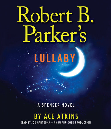 Robert B. Parker's Lullaby by