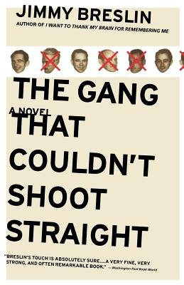 Cover of The Gang That Couldn't Shoot Straight